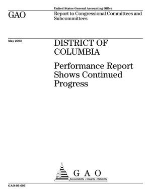 Primary view of object titled 'District of Columbia: Performance Report Shows Continued Progress'.