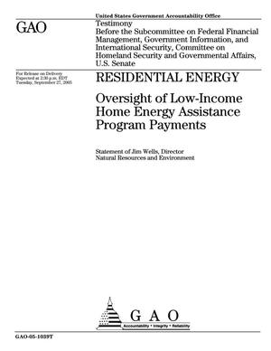 Primary view of object titled 'Residential Energy: Oversight of Low-Income Home Energy Assistance Program Payments'.