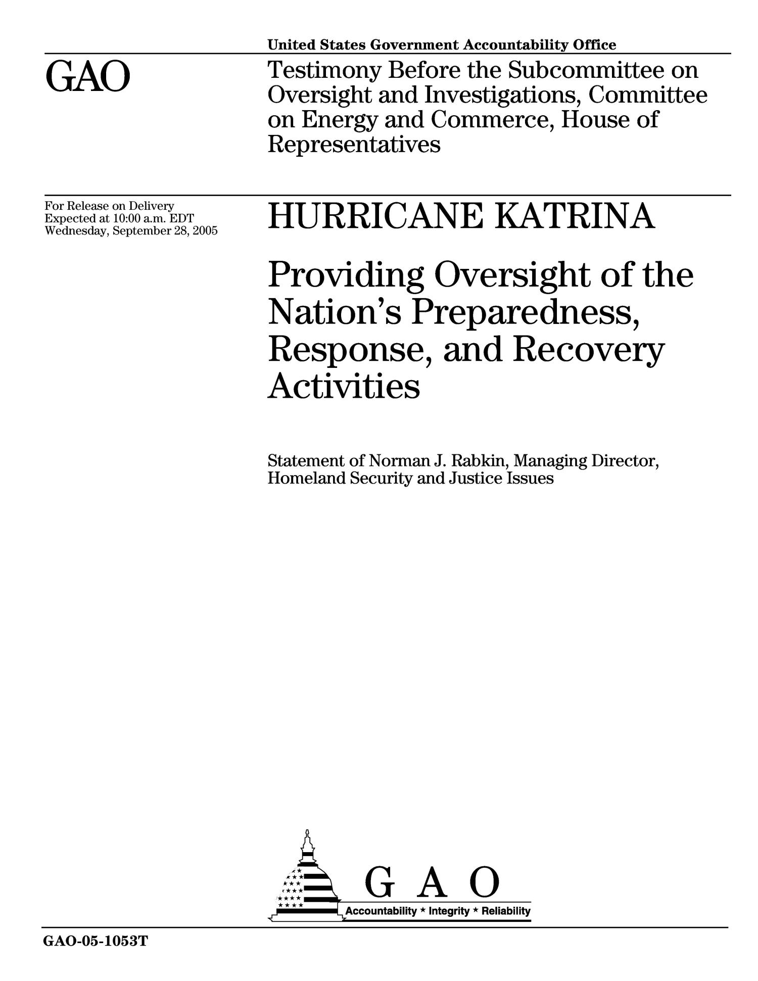 Hurricane Katrina: Providing Oversight of the Nation's Preparedness, Response, and Recovery Activities                                                                                                      [Sequence #]: 1 of 25