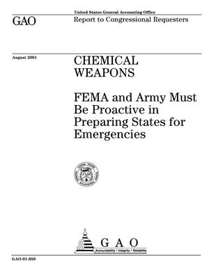 Primary view of object titled 'Chemical Weapons: FEMA and Army Must Be Proactive in Preparing States for Emergencies'.