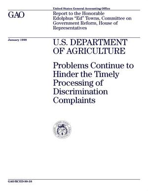 Primary view of object titled 'U.S. Department of Agriculture: Problems Continue to Hinder the Timely Processing of Discrimination Complaints'.