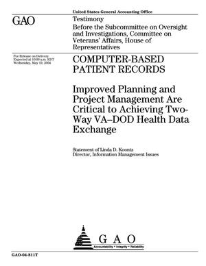Primary view of object titled 'Computer-Based Patient Records: Improved Planning and Project Management Are Critical to Achieving Two-Way VA-DOD Health Data Exchange'.