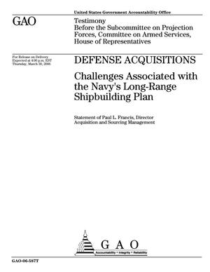 Primary view of object titled 'Defense Acquisitions: Challenges Associated with the Navy's Long-Range Shipbuilding Plans'.