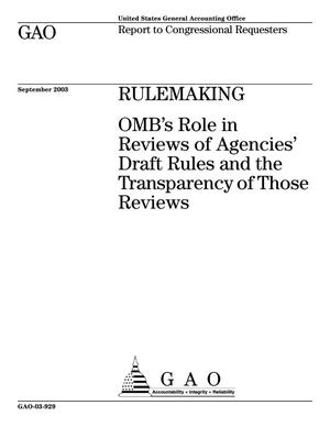 Primary view of object titled 'Rulemaking: OMB's Role in Reviews of Agencies' Draft Rules and the Transparency of Those Reviews'.
