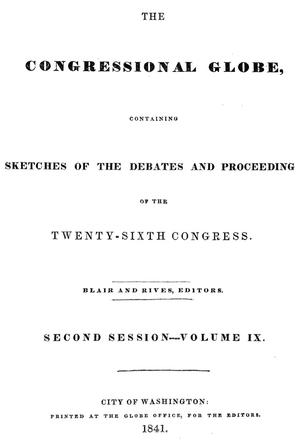 The Congressional Globe, Volume 9: Twenty-Sixth Congress, Second Session