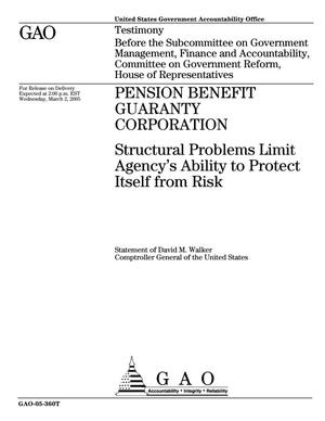 Primary view of object titled 'Pension Benefit Guaranty Corporation: Structural Problems Limit Agency's Ability to Protect Itself from Risk'.