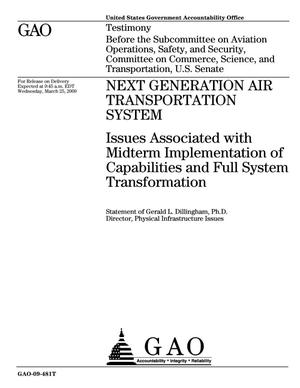 Primary view of object titled 'Next Generation Air Transportation System: Issues Associated with Midterm Implementation of Capabilities and Full System Transformation'.