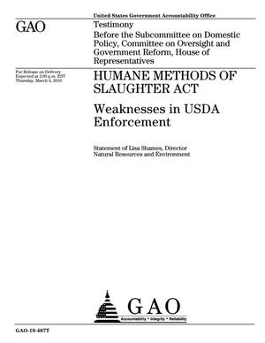 Primary view of object titled 'Humane Methods of Slaughter Act: Weaknesses in USDA Enforcement'.