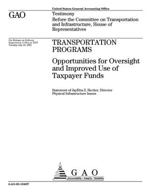Primary view of object titled 'Transportation Programs: Opportunities for Oversight and Improved Use of Taxpayer Funds'.