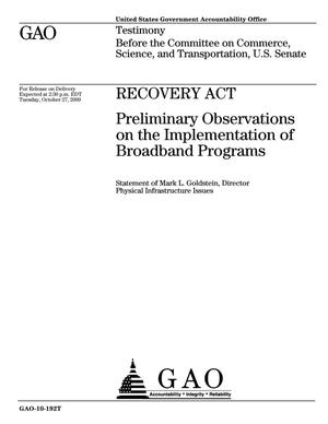 Primary view of object titled 'Recovery Act: Preliminary Observations on the Implementation of Broadband Programs'.