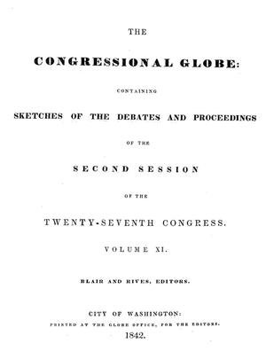 Primary view of The Congressional Globe, Volume 11: Twenty-Seventh Congress, Second Session