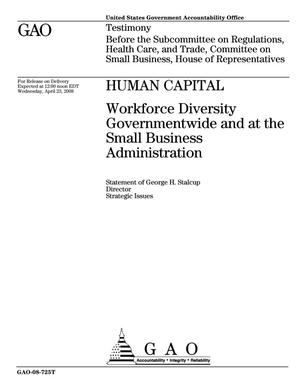 Primary view of object titled 'Human Capital: Workforce Diversity Governmentwide and at the Small Business Administration'.