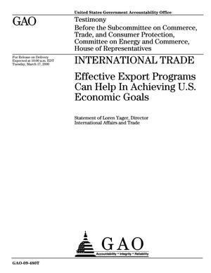Primary view of object titled 'International Trade: Effective Export Programs Can Help In Achieving U.S. Economic Goals'.