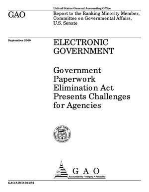 Primary view of object titled 'Electronic Government: Government Paperwork Elimination Act Presents Challenges for Agencies'.