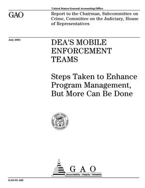 Primary view of object titled 'DEA's Mobile Enforcement Teams: Steps Taken to Enhance Program Management, but More Can Be Done'.