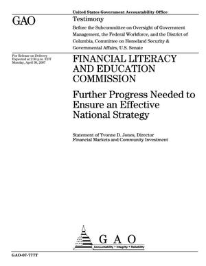 Primary view of object titled 'Financial Literacy and Education Commission: Further Progress Needed to Ensure an Effective National Strategy'.
