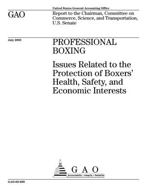 Primary view of object titled 'Professional Boxing: Issues Related to the Protection of Boxers' Health, Safety, and Economic Interests'.