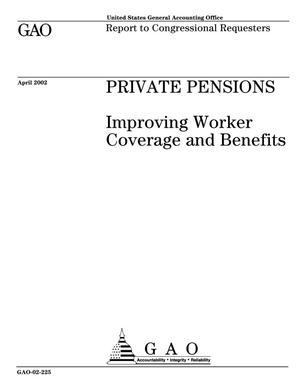 Primary view of object titled 'Private Pensions: Improving Worker Coverage and Benefits'.
