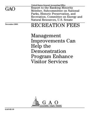 Primary view of object titled 'Recreation Fees: Management Improvements Can Help the Demonstration Program Enhance Visitor Services'.