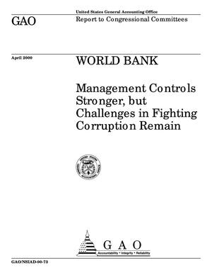 Primary view of object titled 'World Bank: Management Controls Stronger, but Challenges in Fighting Corruption Remain'.