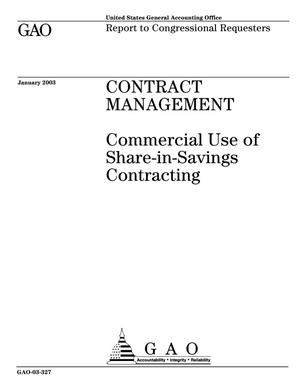 Primary view of object titled 'Contract Management: Commercial Use of Share-in-Savings Contracting'.