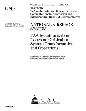 Primary view of object titled 'National Airspace System: FAA Reauthorization Issues are Critical to System Transformation and Operations'.