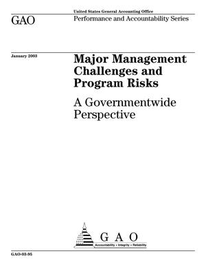 Primary view of object titled 'Major Management Challenges and Program Risks: A Governmentwide Perspective'.