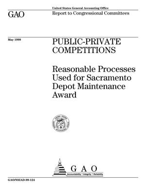 Primary view of object titled 'Public-Private Competitions: Reasonable Processes Used for Sacramento Depot Maintenance Award'.