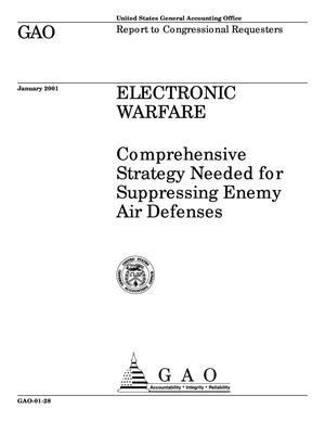Primary view of object titled 'Electronic Warfare: Comprehensive Strategy Needed for Suppressing Enemy Air Defenses'.