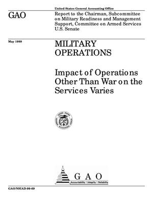 Primary view of object titled 'Military Operations: Impact of Operations Other Than War on the Services Varies'.
