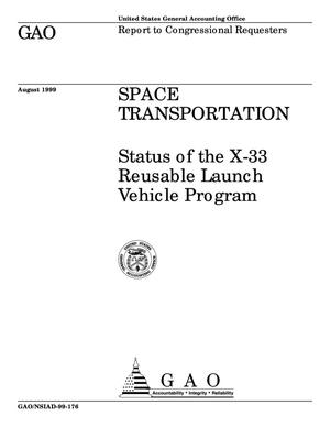 Primary view of object titled 'Space Transportation: Status of the X-33 Reusable Launch Vehicle Program'.