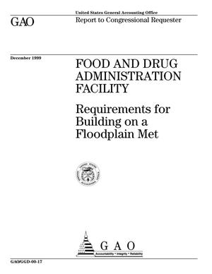 Primary view of object titled 'Food and Drug Administration Facility: Requirements for Building on a Floodplain Met'.