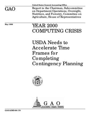 Primary view of object titled 'Year 2000 Computing Crisis: USDA Needs to Accelerate Time Frames for Completing Contingency Planning'.