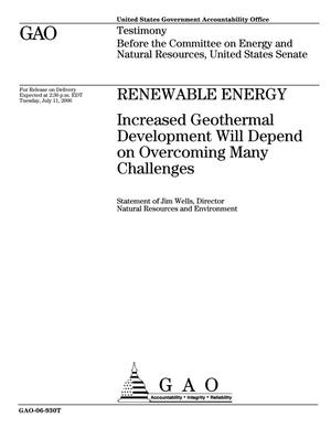 Primary view of object titled 'Renewable Energy: Increased Geothermal Development Will Depend on Overcoming Many Challenges'.