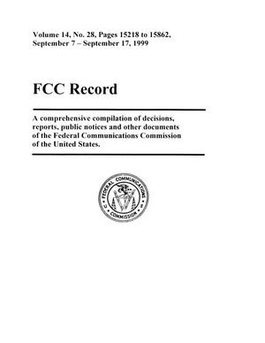 Primary view of object titled 'FCC Record, Volume 14, No. 28, Pages 15218 to 15862, September 7 - September 17, 1999'.