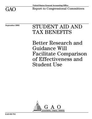 Primary view of object titled 'Student Aid and Tax Benefits: Better Research and Guidance Will Facilitate Comparison of Effectiveness and Student Use'.