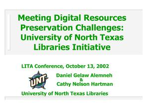 Primary view of object titled 'Meeting the Digital Resource Preservation Challenges: The University of North Texas Libraries Initiative'.