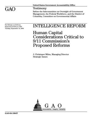 Primary view of object titled 'Intelligence Reform: Human Capital Considerations Critical to 9/11 Commission's Proposed Reforms'.