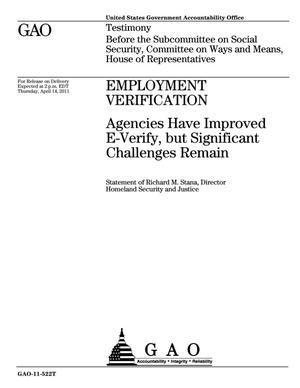 Primary view of object titled 'Employment Verification: Agencies Have Improved E-Verify, but Significant Challenges Remain'.