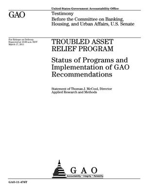 Primary view of object titled 'Troubled Asset Relief Program: Status of Programs and Implementation of GAO Recommendations'.