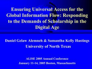 Primary view of object titled 'Ensuring Universal Access for the Global Information Flow: Responding to the Demands of Scholarship in the Digital Age'.