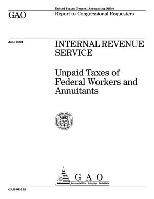 Primary view of object titled 'Internal Revenue Service: Unpaid Taxes of Federal Workers and Annuitants'.