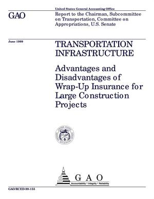 Primary view of object titled 'Transportation Infrastructure: Advantages and Disadvantages of Wrap-Up Insurance for Large Construction Projects'.