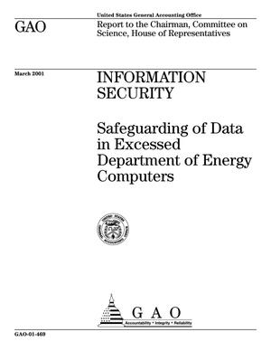 Primary view of object titled 'Information Security: Safeguarding of Data in Excessed Department of Energy Computers'.