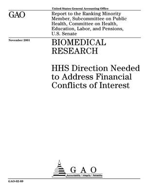Primary view of object titled 'Biomedical Research: HHS Direction Needed to Address Financial Conflicts of Interest'.