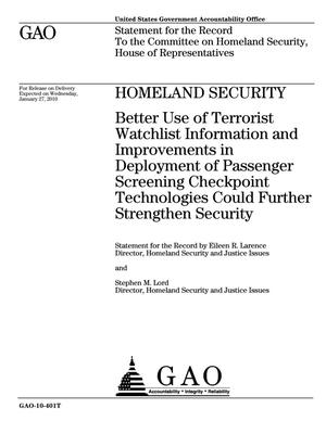 Primary view of object titled 'Homeland Security: Better Use of Terrorist Watchlist Information and Improvements in Deployment of Passenger Screening Checkpoint Technologies Could Further Strengthen Security'.