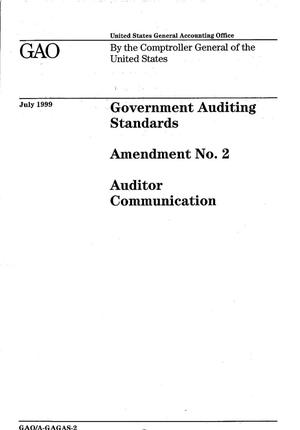 Primary view of object titled 'Government Auditing Standards: Amendment No. 2--Auditor Communication'.