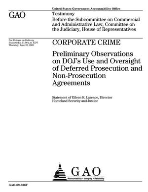 Primary view of object titled 'Corporate Crime: Preliminary Observations on DOJ's Use and Oversight of Deferred Prosecution and Non-Prosecution Agreements'.