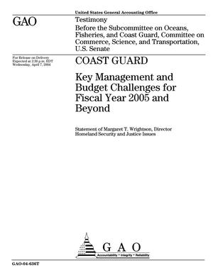 Primary view of object titled 'Coast Guard: Key Management and Budget Challenges for Fiscal Year 2005 and Beyond'.