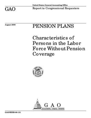 Primary view of object titled 'Pension Plans: Characteristics of Persons in the Labor Force Without Pension Coverage'.